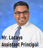 Mr. Lacayo, Assistant Principal